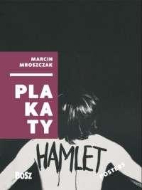 Marcin_Mroszczak._Plakaty