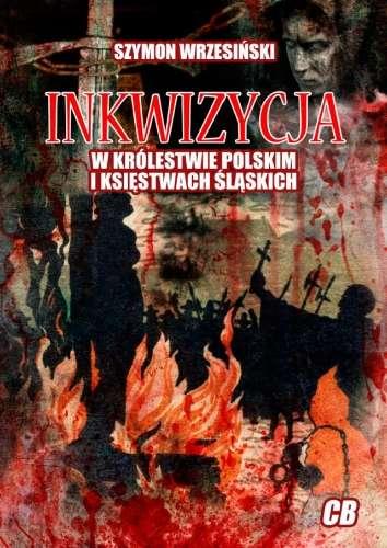 Inkwizycja_w_Krolestwie_Polskim_i_ksiestwach_slaskich