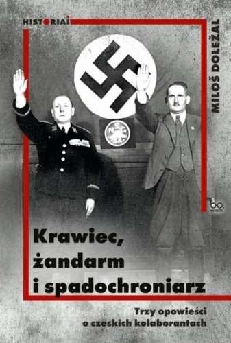 Krawiec__zandarm_i_spadochroniarz._Trzy_opowiesci_o_czeskich_kolaborantach