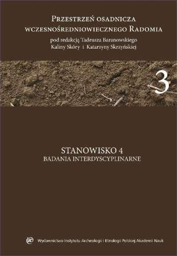 Przestrzen_osadnicza_wczesnosredniowiecznego_Radomia_3._Stanowisko_4._Badania_interdyscyplinarne