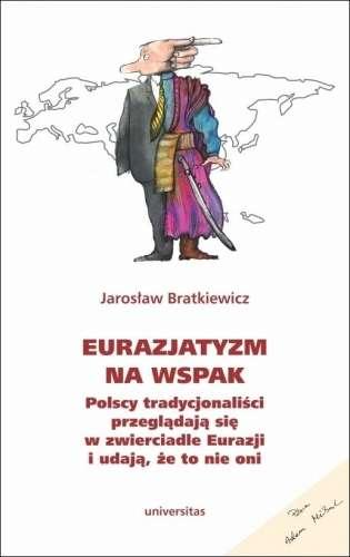 Eurazjatyzm_na_wspak._Polscy_tradycjonalisci_przegladaja_sie_w_zwierciadle_Eurazji_i_udaja__ze_to_nie_oni