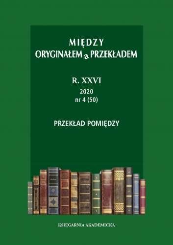 Miedzy_oryginalem_a_przekladem_R.26__2020__nr_47_50_