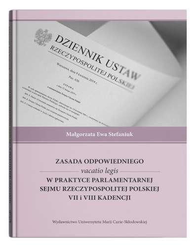 Zasada_odpowiedniego_vacatio_legis_w_praktyce_parlamentarnej_sejmu_Rzeczypospolitej_Polskiej_VII_i_VIII_kadencji