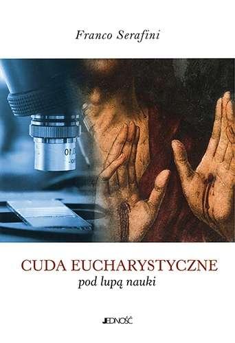 Cuda_eucharystyczne_pod_lupa_nauki