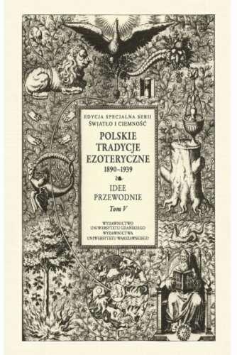 Polskie_tradycje_ezoteryczne_1890_1939._Idee_przewodnie__t._V