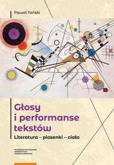 Glosy_i_performanse_tekstow._Literatura___piosenki___cialo