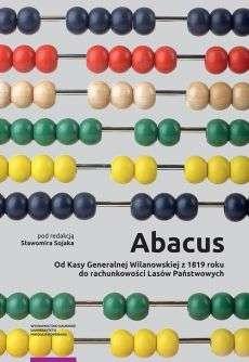 Abacus._Od_Kasy_Generalnej_Wilanowskiej_z_1819_roku_do_rachunkowosci_Lasow_Panstwowych