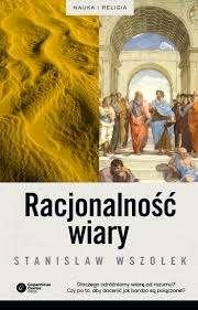 Racjonalnosc_wiary_w_ujeciu_Henry_ego_More_a._Miedzy_teologia_kalwinska_a_platonizmem_z_Cambridge