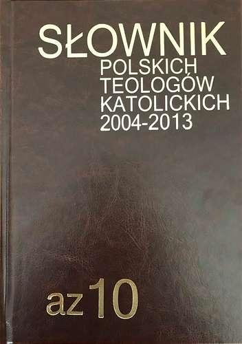 Slownik_polskich_teologow_katolickich_2004_2013._Az_10