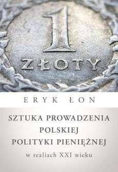 Sztuka_prowadzenia_polskiej_polityki_pienieznej_w_realiach_XXI_wieku