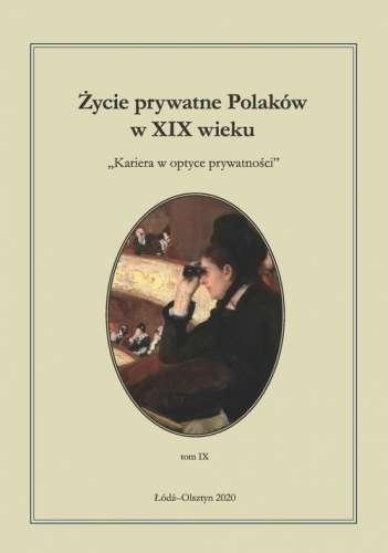 Zycie_prywatne_Polakow_w_XIX_wieku._t._9._Kariera_w_optyce_prywatnosci