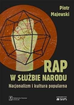 Rap_w_sluzbie_narodu._Nacjonalizm_i_kultura_popularna