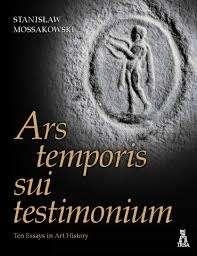 Ars_temporis_sui_testimonium._Ten_Essays_in_Art_History