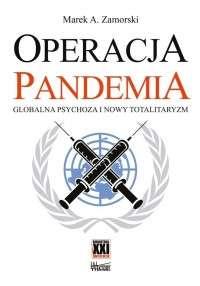 Operacja_pandemia._Globalna_psychoza_i_nowy_totalitaryzm