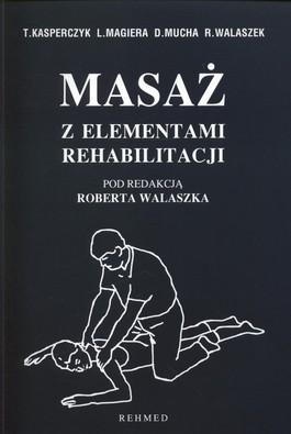 Masaz_z_elementami_rehabilitacji