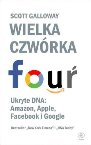 Wielka_czworka._Ukryte_DNA__Amazon__Apple__Facebook_i_Google