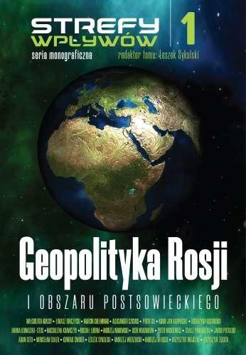 Geopolityka_Rosji_i_obszaru_postsowieckiego