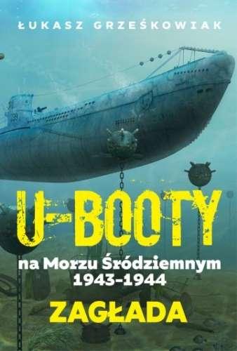 U_booty_na_Morzu_Srodziemnym_1943_1944._Zaglada