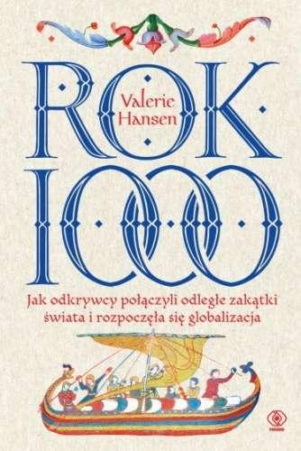 Rok_1000._Jak_odkrywcy_polaczyli_odlegle_zakatki_swiata_i_rozpoczela_sie_globalizacja