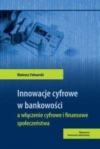 Innowacje_cyfrowe_w_bankowosci_a_wlaczenie_cyfrowe_i_finansowe_spoleczenstwa