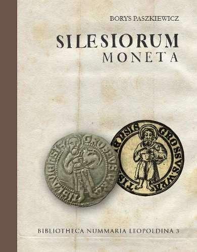 Silesiorum_moneta__czyli_mennictwo_slaskie_w_poznym_sredniowieczu__1419_1526__z_katalogiem_monet_slaskich__klodzkich_i_luzyckich_z_lat_1327_1526