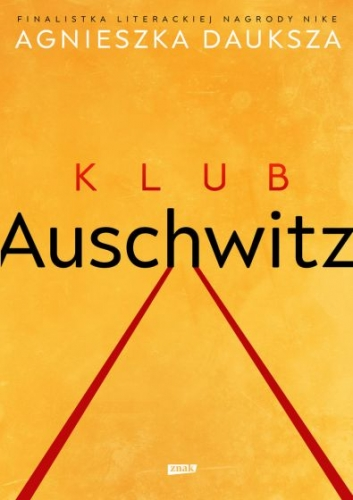 Klub_Auschwitz_i_inne_kluby._Rwane_opowiesci_przezywcow._Oprawa_twarda
