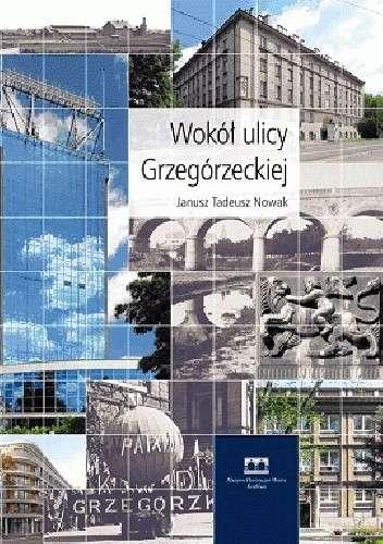 Wokol_ulicy_Grzegorzeckiej