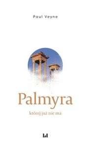 Palmyra__ktorej_juz_nie_ma