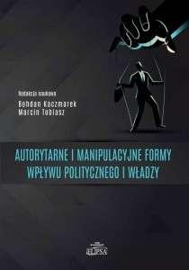 Autorytarne_i_manipulacyjne_formy_wplywu_politycznego_i_wladzy