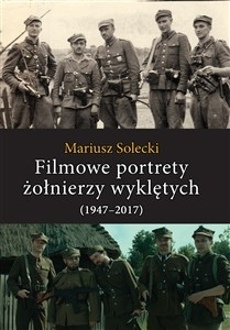 Filmowe_portrety_zolnierzy_wykletych__1947_2017_