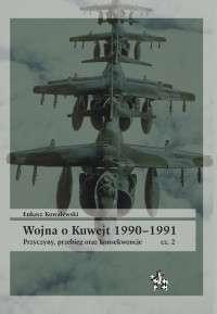 Wojna_o_Kuwejt_1990_1991._Przyczyny__przebieg_oraz_konsekwencje__cz._2