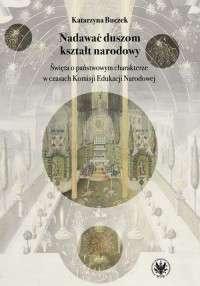 Nadawac_duszom_ksztalt_narodowy.