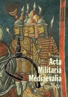 Acta_Militaria_Mediaevalia_t._XVI