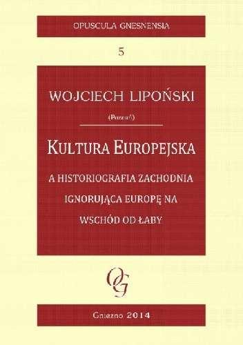 Kultura_Europejska_a_historiografia_zachodnia_ignorujaca_Europe_na_wschod_od_Laby
