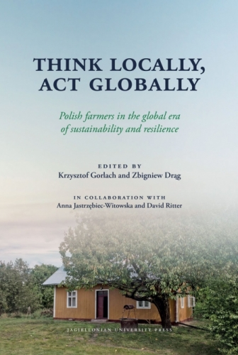 Think_locally__act_globally._Polish_farmers_in_the_global_era_of_sustainability_and_resilence