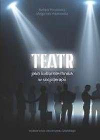 Teatr_jako_kulturotechnika_w_socjoterapii