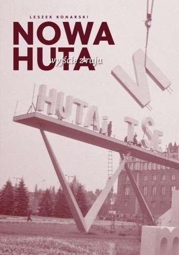 Nowa_Huta._Wyjscie_z_raju