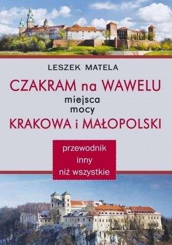 Czakram_na_Wawelu__miejsca_mocy_Krakowa_i_Malopolski