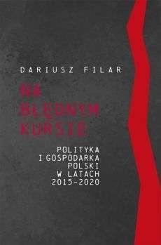 Na_blednym_kursie._Polityka_i_gospodarka_Polski_w_latach_2015_2020