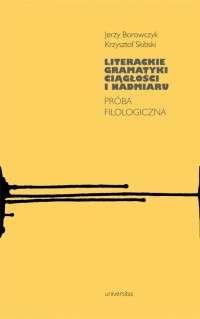 Literackie_gramatyki_ciaglosci_i_nadmiaru._Proba_filologiczna