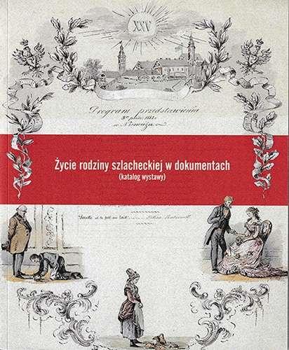 Zycie_rodziny_szlacheckiej_w_dokumentach__katalog_wystawy_