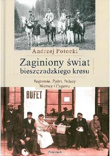 Zaginiony_swiat_bieszczadzkiego_kresu._Bojkowie__Zydzi__Polacy__Niemcy_i_Cyganie