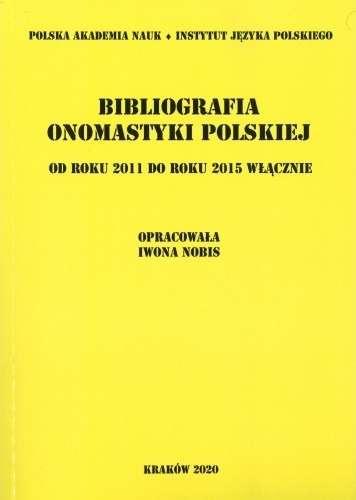 Bibliografia_onomastyki_polskiej_od_roku_2011_do_roku_2015_wlacznie