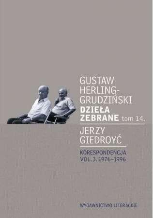 Dziela_zebrane_t.14._Jerzy_Giedroyc._Korespondencja_vol.3._1976_1996