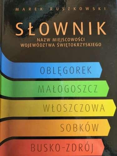 Slownik_nazw_miejscowosci_wojewodztwa_swietokrzyskiego