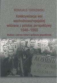 Kolektywizacja_wsi_wschodnioeuropejskiej_widziana_z_polskiej_perspektywy_1948_1960._Studium_z_zakresu_historii_spoleczno_gospodarczej