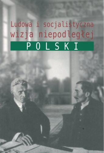 Ludowa_i_socjalistyczna_wizja_niepodleglej_Polski