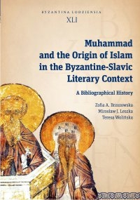 Muhammad_and_the_Origin_of_Islam_in_the_Byzantine_Slavic_Literary_Context._A_Bibliographical_History