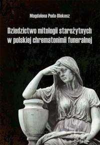 Dziedzictwo_mitologii_starozytnych_w_polskiej_chrematonimii_funeralnej