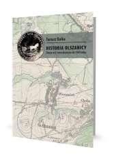 Historia_Olszanicy._Dzieje_wsi_i_mieszkancow_do_1945_roku